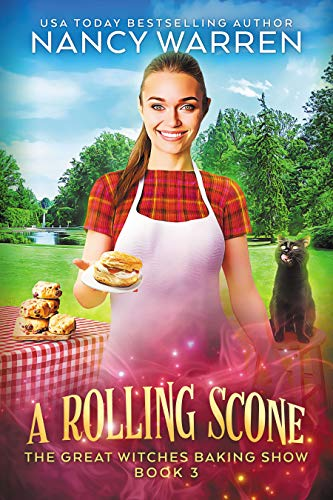 A Rolling Scone: A Culinary Paranormal Cozy Mystery (The Great Witches Baking Show Book 3) (English Edition)