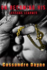 On Becoming His - Lessons Learned Paperback