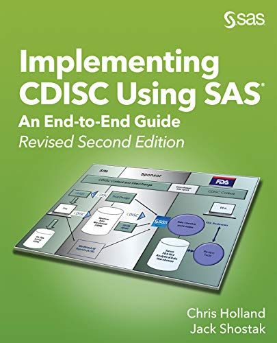 Implementing CDISC Using SAS: An End-to-End Guide, Revised Second Edition (English Edition)