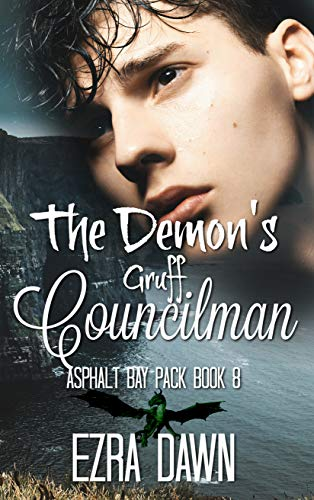 The Demon's Gruff Councilman (Asphalt Bay Pack Book 8) (English Edition)