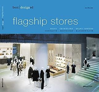 Best Designed Flagship Stores