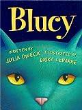 Blucy: The Blue Cat (Xist Children's Books)