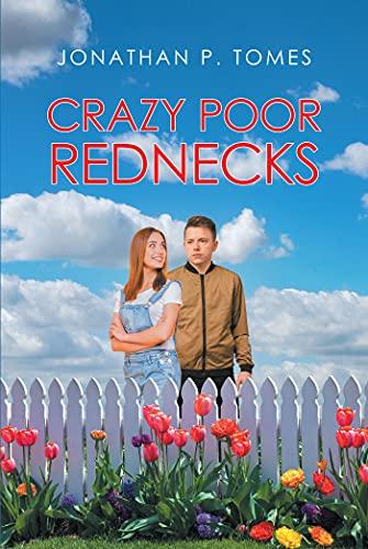 Crazy Poor Rednecks (English Edition)