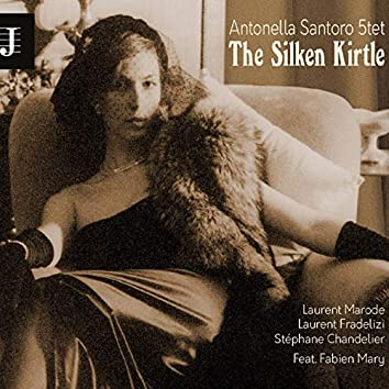 The Silken Kirtle (feat. Laurent Marode, Laurent Fradelizi, Stephane Chandelier, Fabien Mary)