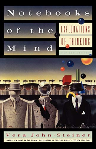 Notebooks of the Mind : Explorations of Thinking: Explorations of Thinking, Revised Edition
