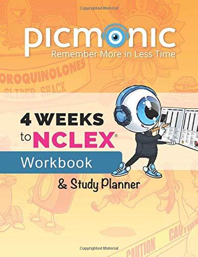 4 Weeks to NCLEX® Workbook & Study Planner: Nursing Mnemonic Visual Learning Resource by Picmonic