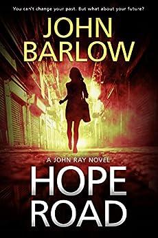 Hope Road (John Ray / LS9 crime thrillers Book 1) by [John Barlow]
