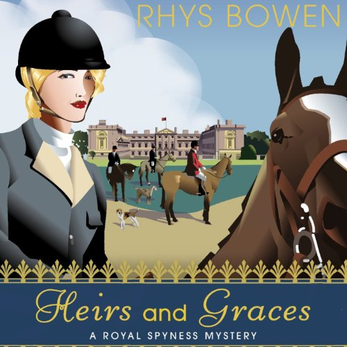 Heirs and Graces                   By:                                                                                                                                 Rhys Bowen                               Narrated by:                                                                                                                                 Katherine Kellgren                      Length: 8 hrs and 22 mins     43 ratings     Overall 4.6