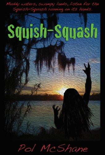 Squish-Squash (English Edition)