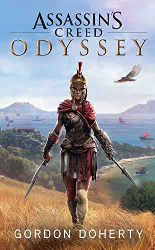 Assassin's Creed Origins: Odyssey - Roman zum Game: Der offizielle Roman zum Game (German Edition)