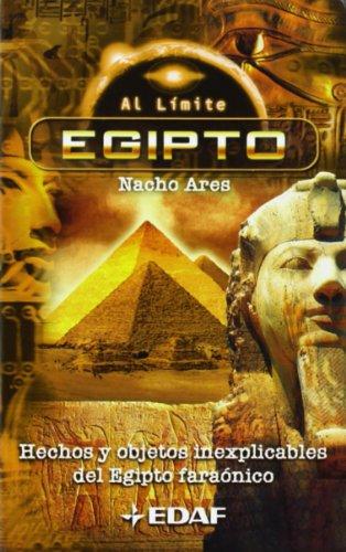 Egipto: Hechos y objetos inexplicables del Egipto faraónico