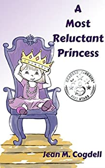 A Most Reluctant Princess by [Jean M. Cogdell]