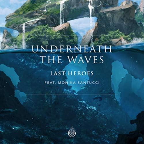 Last Heroes & Monika Santucci