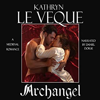 Archangel                   By:                                                                                                                                 Kathryn Le Veque                               Narrated by:                                                                                                                                 Daniel Dorse                      Length: 12 hrs and 50 mins     145 ratings     Overall 4.4