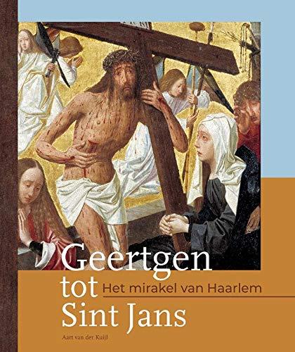 Geertgen tot Sint Jans: Het mirakel van Haarlem