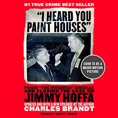 I Heard You Paint Houses audiobook cover art