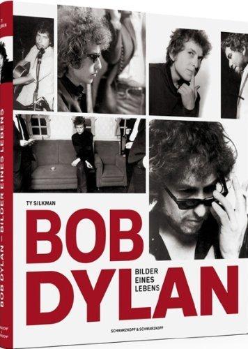 Bob Dylan: Bilder eines Lebens. Die frühen Jahre von Texte von Rainer Bratfisch (2011) Gebundene Ausgabe