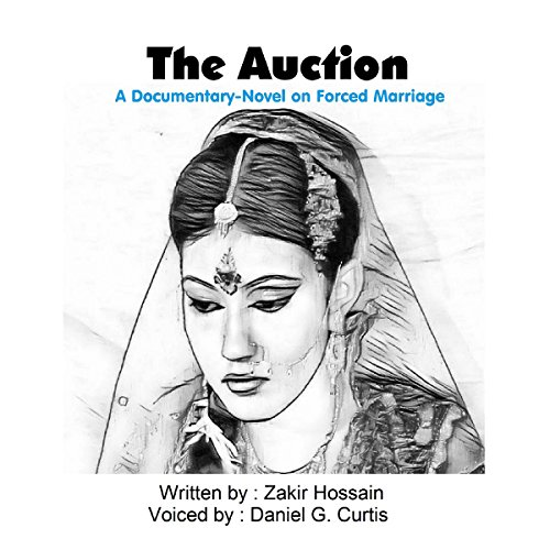 The Auction: A Documentary-Novel on Forced Marriage audiobook cover art