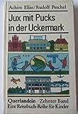 Jux mit Pucks in der Uckermark