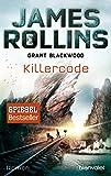 Killercode: Roman (SIGMA Force - Tucker Wayne, Band 1) - James Rollins