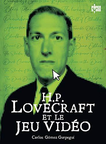 H.P. Lovecraft et le jeu vidé