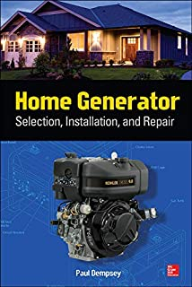 Home Generator: Selection, Installation, and Repair
