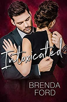 Intoxicated by [Brenda Ford]