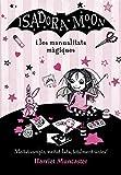 Isadora Moon i les manualitats màgiques (La Isadora Moon)...