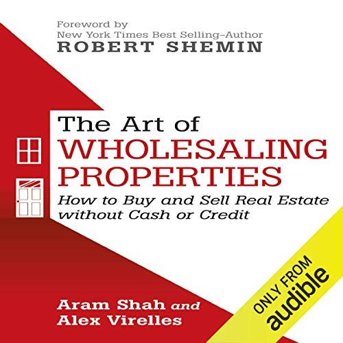 The Art of Wholesaling Properties audiobook cover art