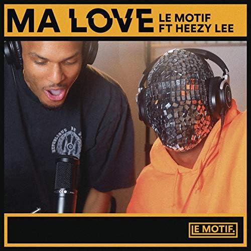Le Motif feat. Heezy Lee