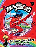 Simply the Best: Become-the-hero Activity Book: 100% Official Ladybug & Cat Noir Gift for Kids (Miraculous)
