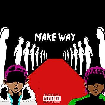 Make Way (feat. DK)