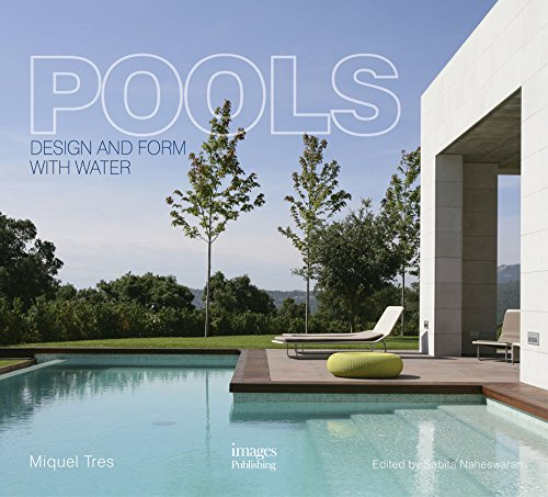 Tres, M: Pools: Design and form with water