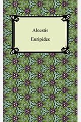 Alcestis Kindle Edition