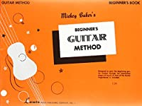 Mickey Baker's Complete Method for Guitar Beginner's Book 142344101X Book Cover