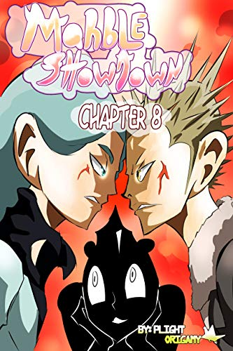 Marble Showdown, Chapter 7 (English Edition)