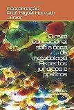 Direito educacional sob a ótica da metodologia: Aspectos jurídicos e práticos (Portuguese Edition)
