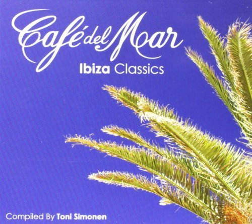 Cafe Del Mar: Ibiza Classics by VARIOUS ARTISTS (2013-05-04)