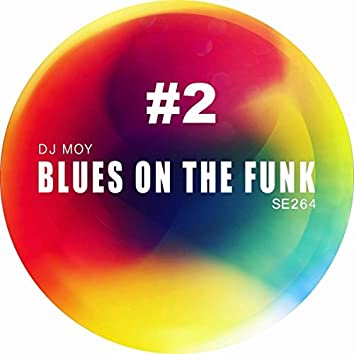 Blues On The Funk # 2