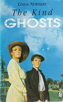 The Kind Ghosts - Book #2 of the World War I Trilogy