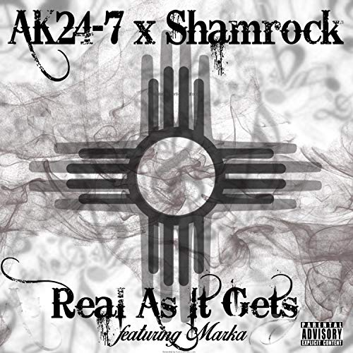 Real As It Gets (feat. Shamrock & Marka) [Explicit]