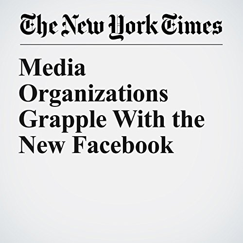 Media Organizations Grapple With the New Facebook copertina