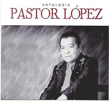 Antología Pastor López, Vol. 2