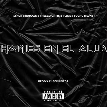 Homies en el Club