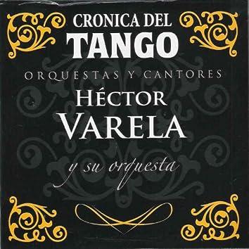 Crónica del Tango: Orquestas y Cantores