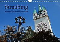 Straubing, liebenswerte Stadt im Gaeuboden (Wandkalender 2022 DIN A4 quer): Stadtansichten aus der Gaeubodenmetropole Straubing in Niederbayern. (Monatskalender, 14 Seiten )