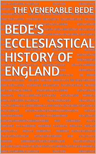 Bedes Ecclesiastical History of England (English Edition)