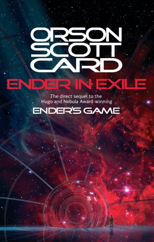Ender In Exile: Book 5 of the Ender Saga (The Ender Quartet series) (English Edition)