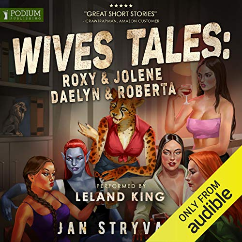 Wives Tales: Roxy and Jolene, Daelyn and Roberta  By  cover art