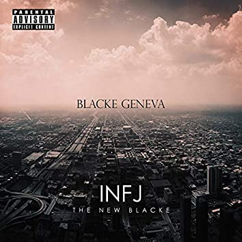 INFJ:The New Blacke